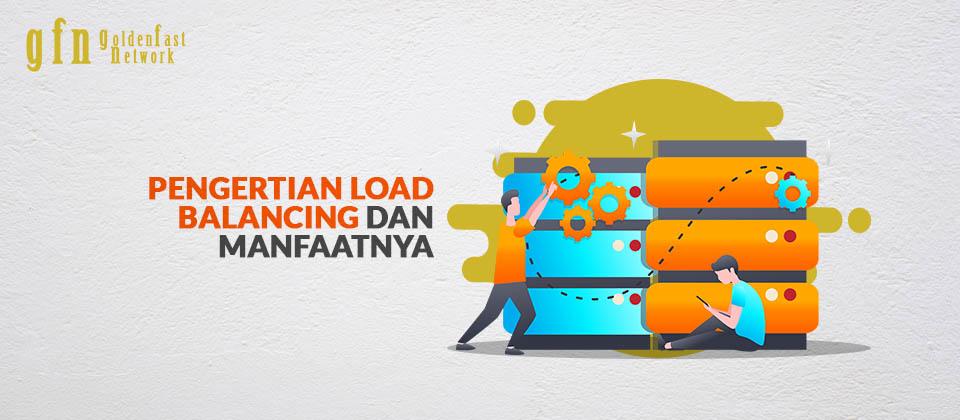 pengertian load balancing